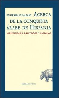 ABADA – CONQUISTA ARABE DE HISPANIA
