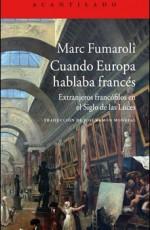 ACANTILADO - CUANDO EUROPA HABLABA FRANCES