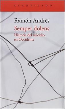 ACANTILADO – SEMPER DOLENS HISTORIA DEL SUICIDIO