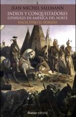 ALIANZA EDITORIAL - INDIOS Y CONQUISTADORES