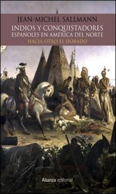 ALIANZA EDITORIAL – INDIOS Y CONQUISTADORES