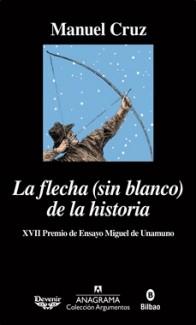 ANAGRAMA – LA FLECHA SIN BLANCO DE LA HISTORIA