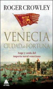 ATICO DE LOS LIBROS – VENECIA CIUDAD DE FORTUNA