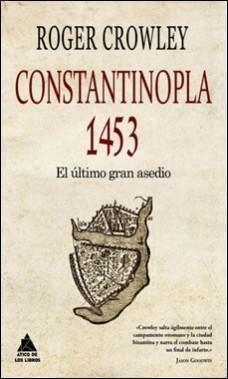 ATICO LIBROS – CONSTANTINOPLA 1453 – CROWLEY