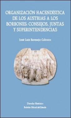 BOE ORGANIZACION HACENDISTICA DE LOS AUSTRIAS