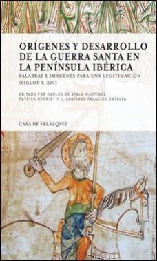 CASA DE VELAZQUEZ – GUERRA SANTA EN LA PENINSULA IBERICA