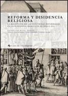 CASA DE VELAZQUEZ – REFORMA Y DISIDENCIA RELIGIOSA