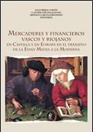 CASTILLA – MERCADERES Y FINANCIEROS VASCOS