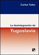 CATARATA – LA DESINTEGRACION DE YUGOSLAVIA