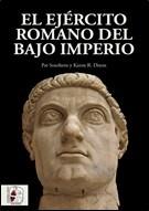 DESPERTA FERRO – EJERCITO ROMANO BAJO IMPERIO