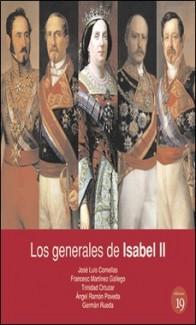 EDICIONES 19 – LOS GENERALES DE ISABEL II