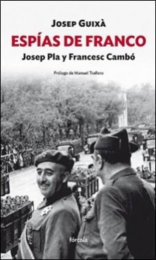 FORCOLA – ESPIAS DE FRANCO – GUIXA
