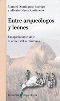 GRANDE – BELLATERRA – ENTRE ARQUEOLOGOS Y LEONES