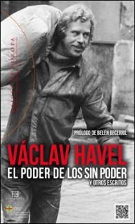 PODER SIN PODER – ENCUENTRO – VACLAV HAVEL
