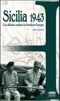 FELIX GIL – HRM – SICILIA 1943