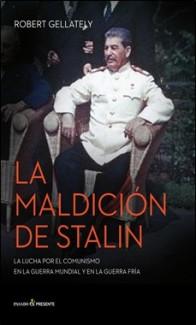 GELLATELLY  – PASADO&PRESENTE – MALDICION STALIN