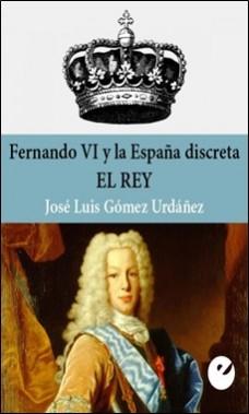 PUNTO DE VISTA – FERNANDO VI. EL REY – JOSE LUIS GOMEZ