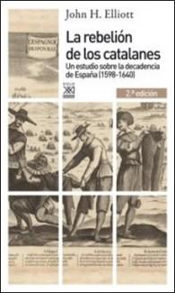 JOHN ELLIOT – SIGLO XXI – REBELION CATALANES