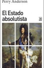 SIGLO XXI - EL ESTADO ABSOLUTISTA