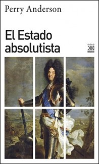 SIGLO XXI – EL ESTADO ABSOLUTISTA
