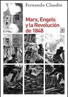 SIGLO XXI – MARX ENGELS Y REVOLUCION 1848