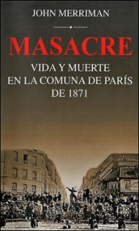 SIGLO XXI – MASACRE COMUNA DE PARIS