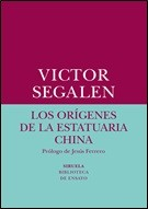 SIRUELA – ORIGENES DE LA ESTATURIA CHINA
