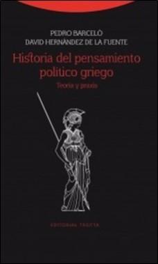 TROTTA – HISTORIA PENSAMIENTO POLITICO GRIEGO BARCELO
