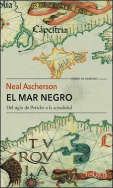 TUSQUETS – EL MAR NEGRO – NEAL ASCHERSON