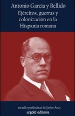 URGOITI - EJERCITOS GUERRA COLONIZACION HISPANIA ROMANA