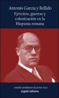 URGOITI – EJERCITOS GUERRA COLONIZACION HISPANIA ROMANA