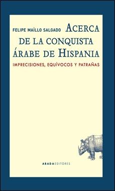 ABADA - CONQUISTA ARABE DE HISPANIA