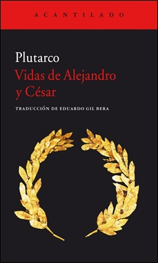 ACANTILADO - VIDAS DE ALEJANDRO Y CESAR