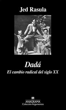 ANAGRAMA - DADA CAMBIO RADICAL SIGLO XX