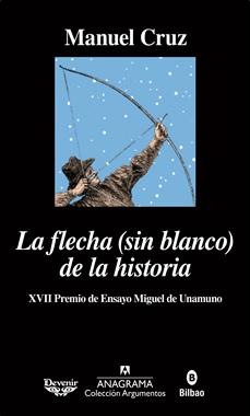 ANAGRAMA - LA FLECHA SIN BLANCO DE LA HISTORIA