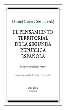 ATHENAICA - PENSAMIENTO TERRITORIAL DE LA II SEGUNDA REPUBLICA