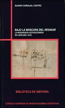 CSIC - BAJO LA MASCARA DEL REGNUM