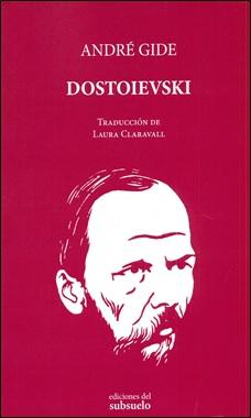 EDICIONES SUBSUELO - DOSTOIEVSKI