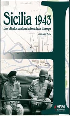 FELIX GIL - HRM - SICILIA 1943