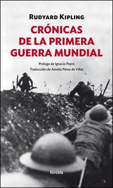 FORCOLA - CRONICAS DE LA PRIMERA GUERRA MUNDIAL