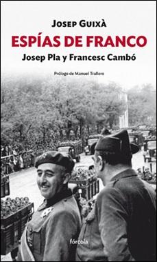 FORCOLA - ESPIAS DE FRANCO - GUIXA