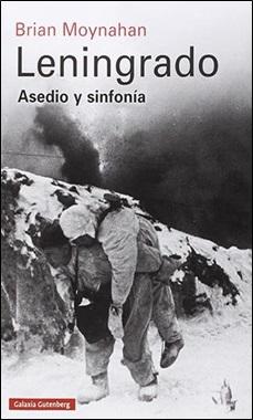 GALAXIA GUTENBERG - LENINGRADO ASEDIO Y SINFONIA