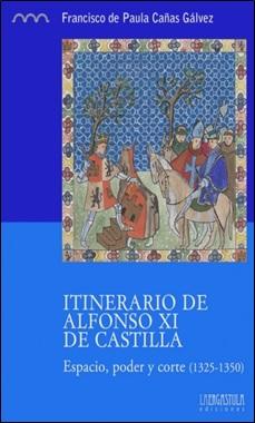 GRANDE - ERGASTULA - ITINERARIO ALFONSO XI