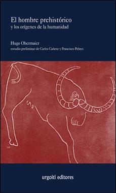 HUGO OBEMAIER - URGOITI - HOMBRE PREHISTORICO