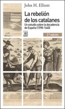 JOHN ELLIOT - SIGLO XXI - REBELION CATALANES