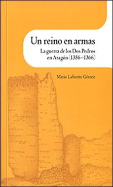 LAFUENTE - INSTITUCION FERNANDO CATOLICO - REINO EN ARMAS