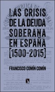 Las Crisis De La Deuda Soberana En España Reseñas De Novedades