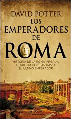 PASADO PRESENTE - LOS EMPERADORES DE ROMA