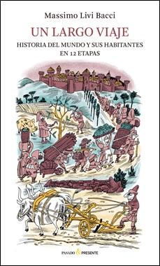 PASADO Y PRESENTE - HISTORIA DEL MUNDO