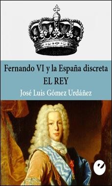 PUNTO DE VISTA - FERNANDO VI. EL REY - JOSE LUIS GOMEZ